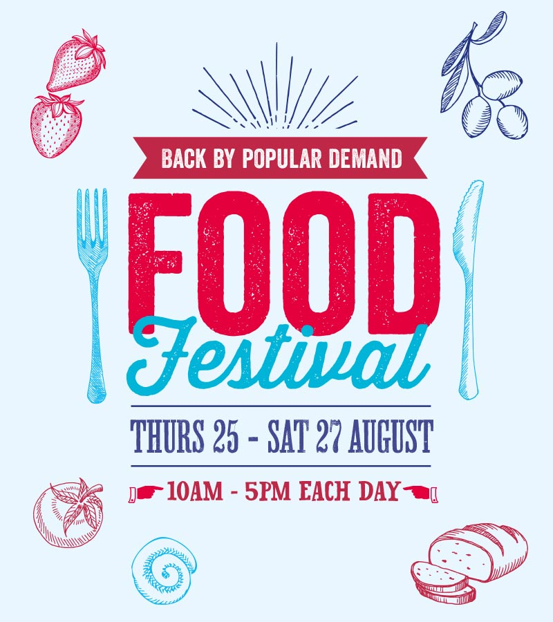 The Food Festival - Thursday 25 to Saturday 27 August
